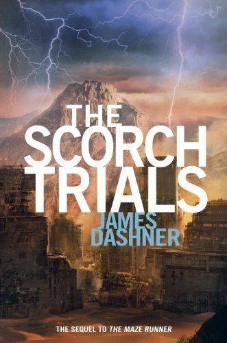 Dashner_The Scorch Trials