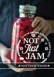 Evans-Not Just Jam by Matthew Evans