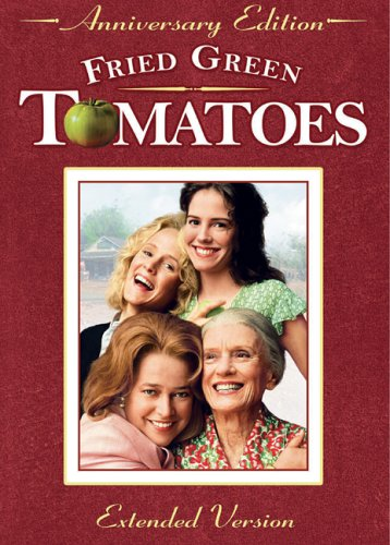 Fried-Green-Tomatoes-Extended-Anniversary-Edition