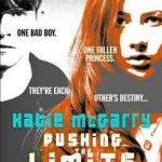 "Lisa Reviews: Katie McGarry's – ""Pushing the Limits"""