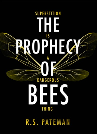 Pateman_The Prophecy of Bees